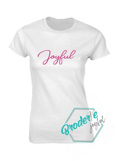 Tricou femei Joyful Style 69